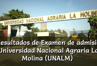 Resultados de Examen Universidad Nacional Agraria La Molina (UNALM)