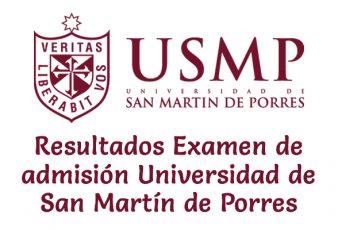 Resultados de Examen Universidad de San Martín de Porres