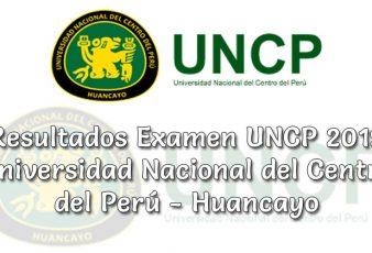 Resultados Examen UNCP Primera Selección 2019