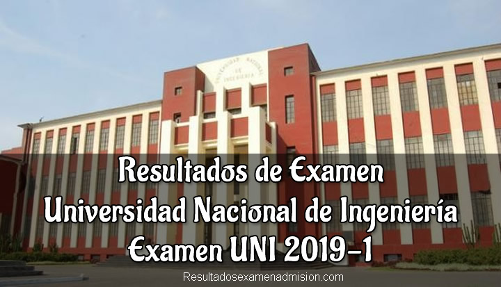 Resultados de Examen UNI 2019-1