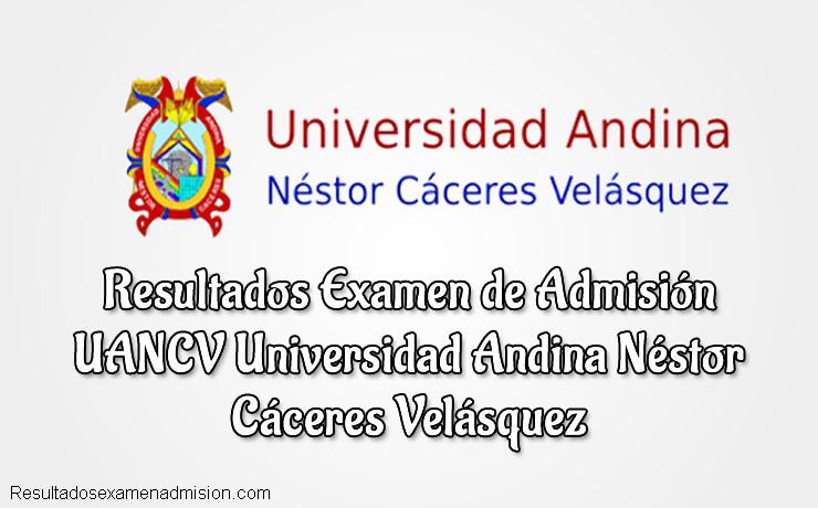 Resultados UANCV Universidad Andina Néstor Cáceres Velásquez
