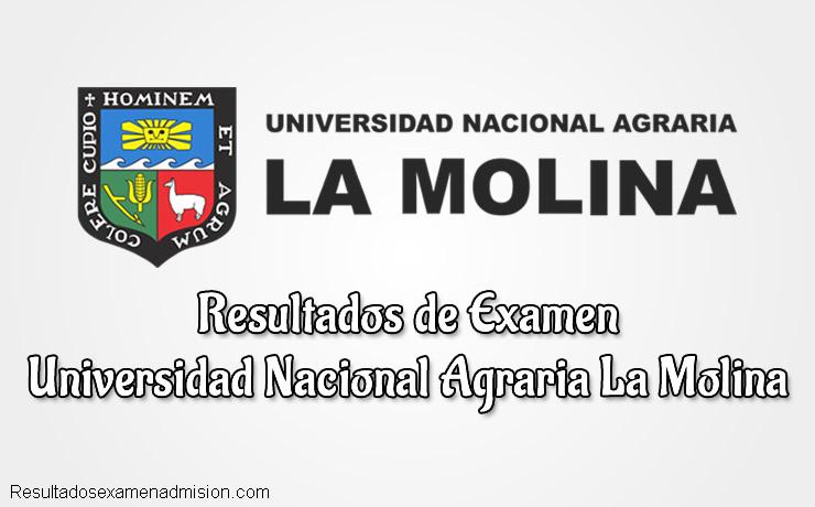 Resultados de Examen Universidad Nacional Agraria La Molina