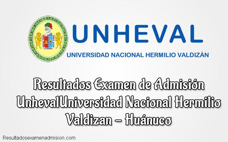 Resultados de Examen Universidad Nacional Hermilio Valdizán