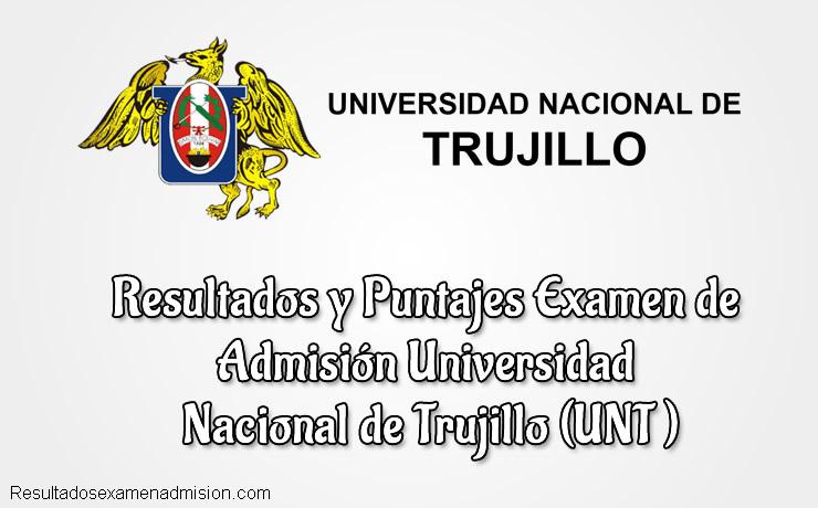 Resultados de Examen Universidad Nacional de Trujillo