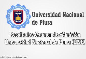 Resultados Examen Universidad Nacional de Piura UNP