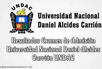 Resultados de Examen Universidad Nacional Daniel Alcides Carrión UNDAC