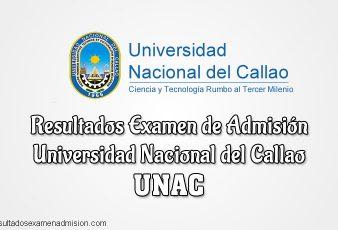 Resultados Examen de Admisión UNAC