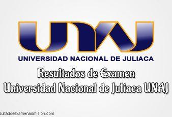 Resultados Examen UNAJ Universidad Nacional de Juliaca