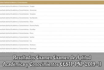 Resultados Examen Examen de Aptitud EESTP PNP 2019-2