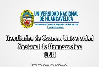Resultados de Examen Universidad Nacional de Huancavelica UNH