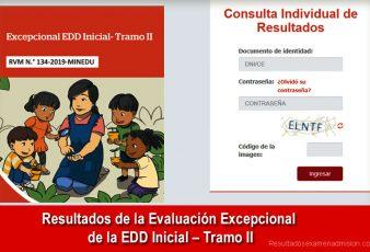 Resultados de la Evaluación Excepcional de la EDD Inicial – Tramo II