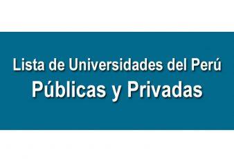 Lista de Universidades del Perú Públicas y Privadas