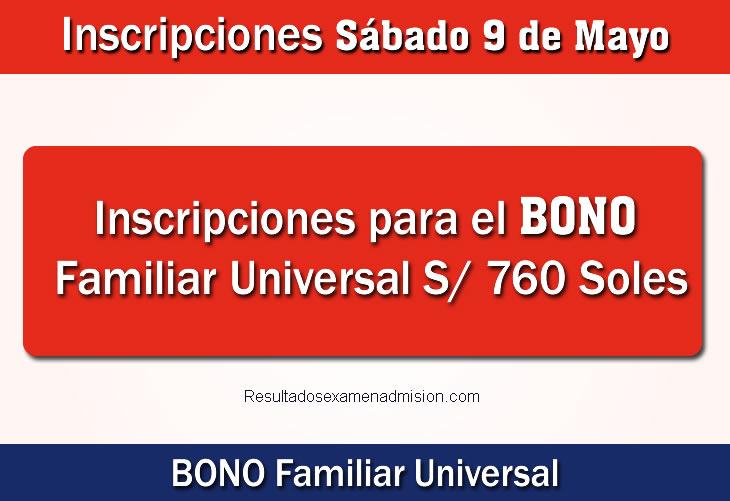 BONO FAMILIAR UNIVERSAL Inscripciones para cobrar 760 Soles