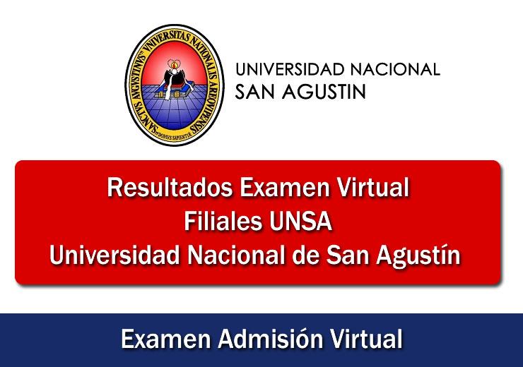 Resultados Examen Virtual filiales UNSA Universidad Nacional de San Agustín