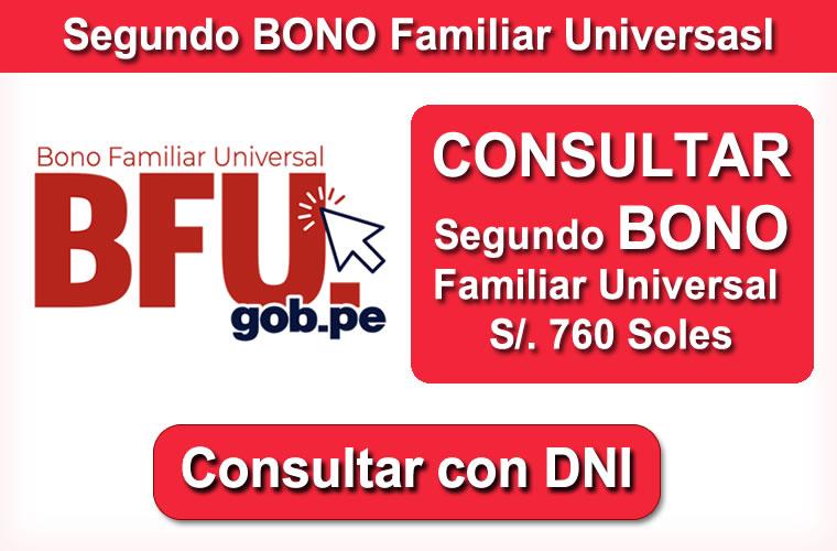 Consultar Segundo BONO Familiar Universal de 760 Soles en www.bfu.gob