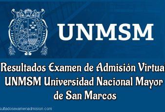 Resultados Examen Admisión Virtual San Marcos UNMSM