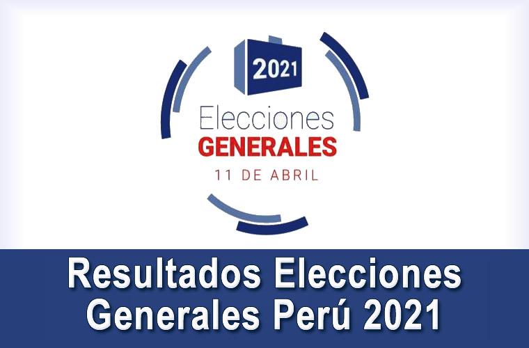Resultados Oficiales ONPE 2021 Elecciones Generales 11 Abril 2021