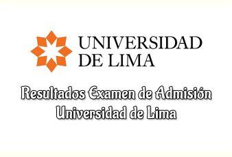 Resultados de Examen admisión Universidad de Lima