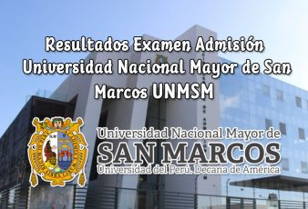 Resultados y Puntajes Examen de Admisión San Marcos UNMSM